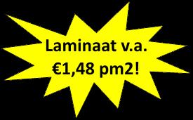 Laminaat vanaf €1,48 pm2!
